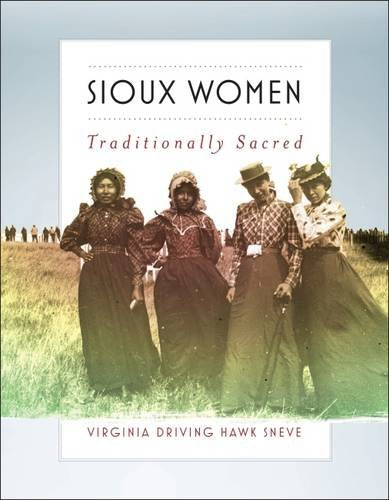 Sioux Women Traditionally Sacre