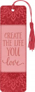 Create the Life you Love Bookmark