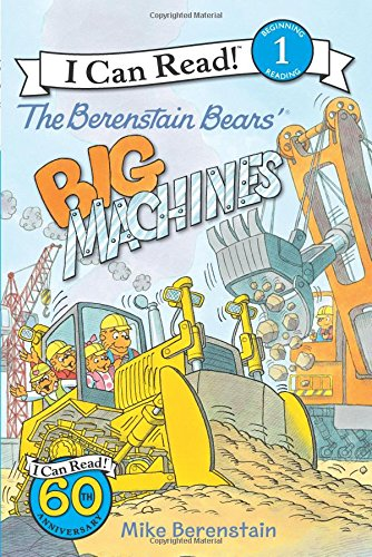 Berenstain Bears Big Machines