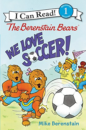 Berenstain Bears We Love Soccer!