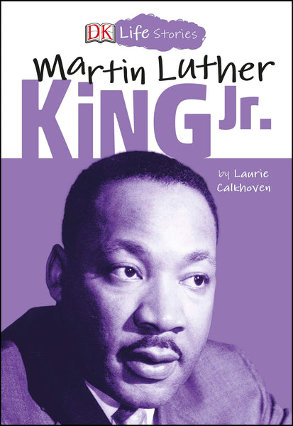 Life Stories: Martin Luther King, Jr.