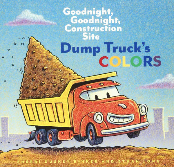 Goodnight, Goodnight, Construction Site Dump Truck's Colors