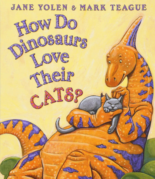 How Do Dinosaurs Love Their Cats? (boardbook)