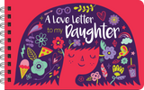 A Love Letter To My Daughter