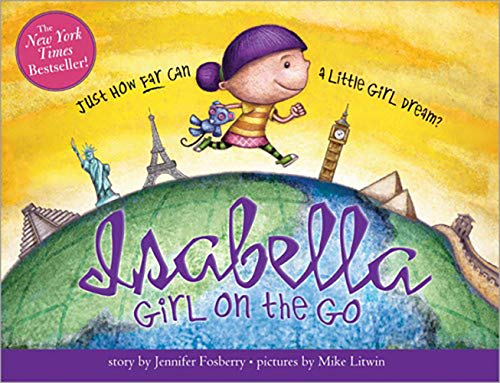 Isabella, Girl On the Go