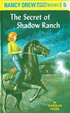 The Secret of Shadow Ranch (Nancy Drew, Book 5)