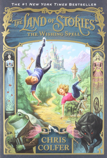 The Wishing Spell (The Land of Stories, Book 1)