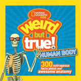 National Geographic Kids: Weird But True! Human Body