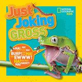National Geographic Kids: Just Joking Gross (hardcover)