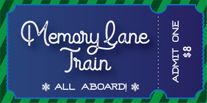 Memory Lane Train (Early Departure)