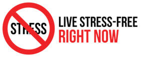 Live Stress Free Right Now