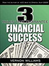 3 Rules That Guarantee Financial Success