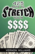 425 Ways to Stretch Your $$$$