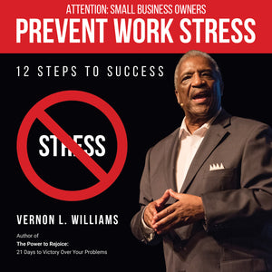 Prevent Work Stress - 12 Steps to Success