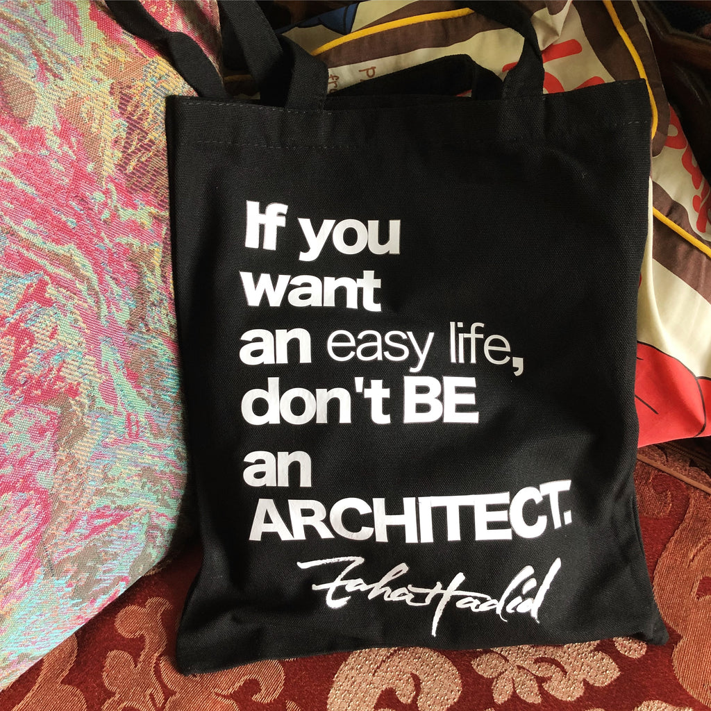 Hadid's quote Totebag \\ don't BE ARCHITECT