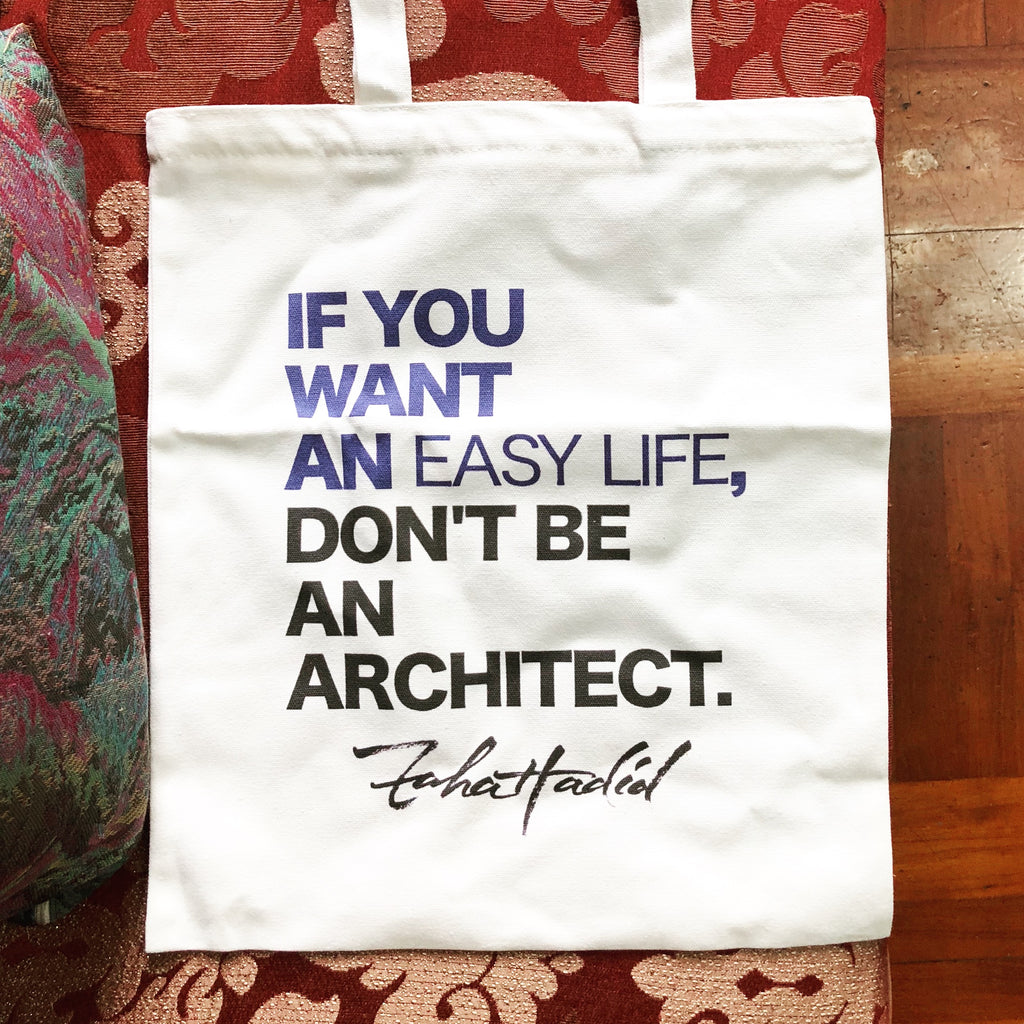 Hadid's quote Totebag \ don't BE ARCHITECT - Lloria's