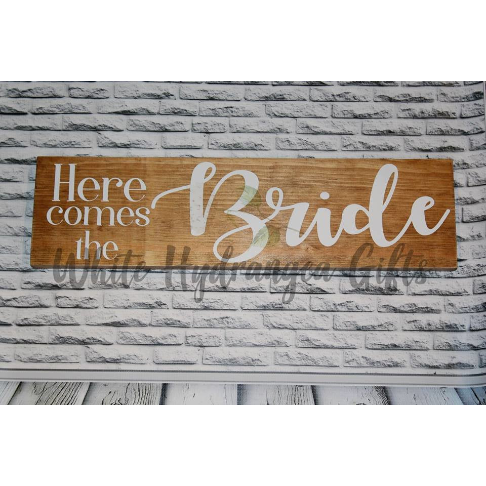Here Comes the Bride Wedding Sign - White Hydrangea Gifts