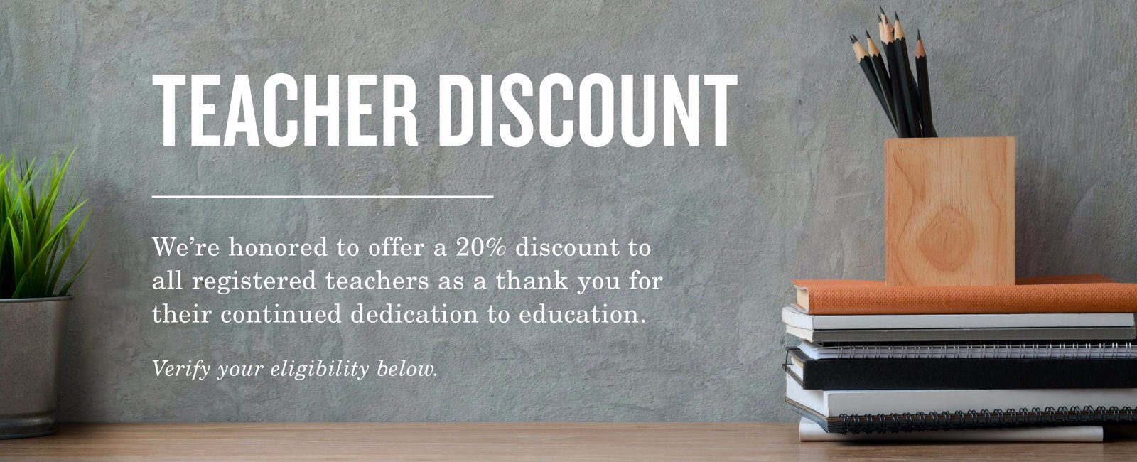 20% off for Teachers when you sign up through ID.me
