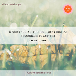 Storytelling through Art: How to encourage it and why