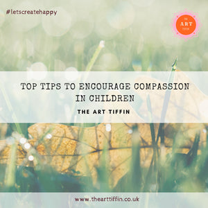 Top Tips to Encourage Compassion in Children