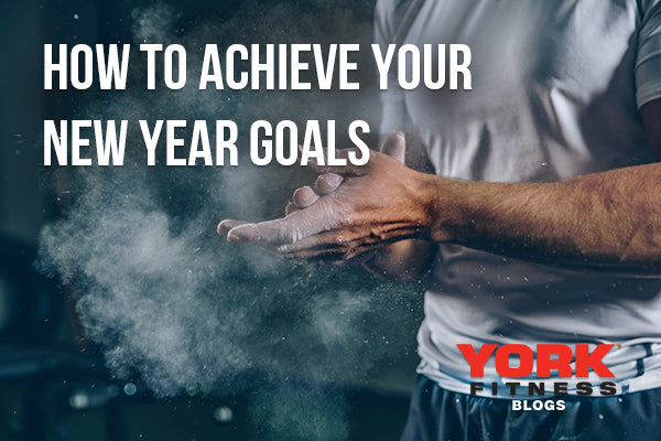 How to Achieve Your New Year Goals in 2020