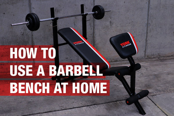 Using A Barbell Bench At Home York Fitness York Fitness