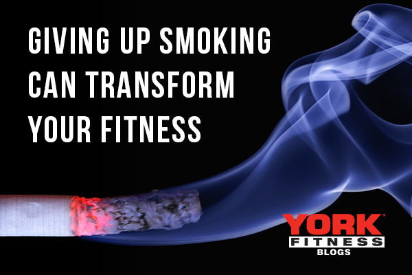 How Giving up Smoking can Transform your Fitness