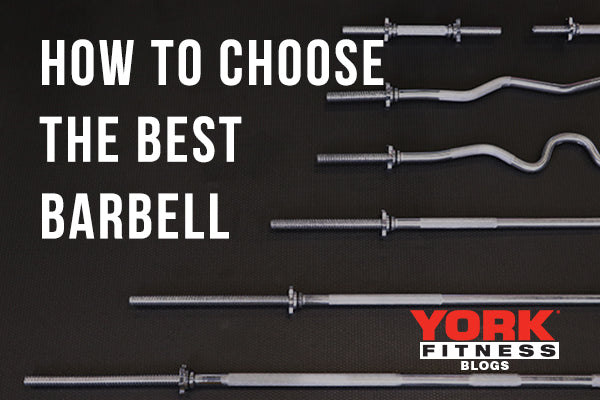 How to Choose the Best Barbell