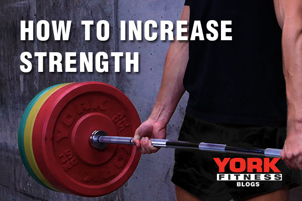 How to increase strength