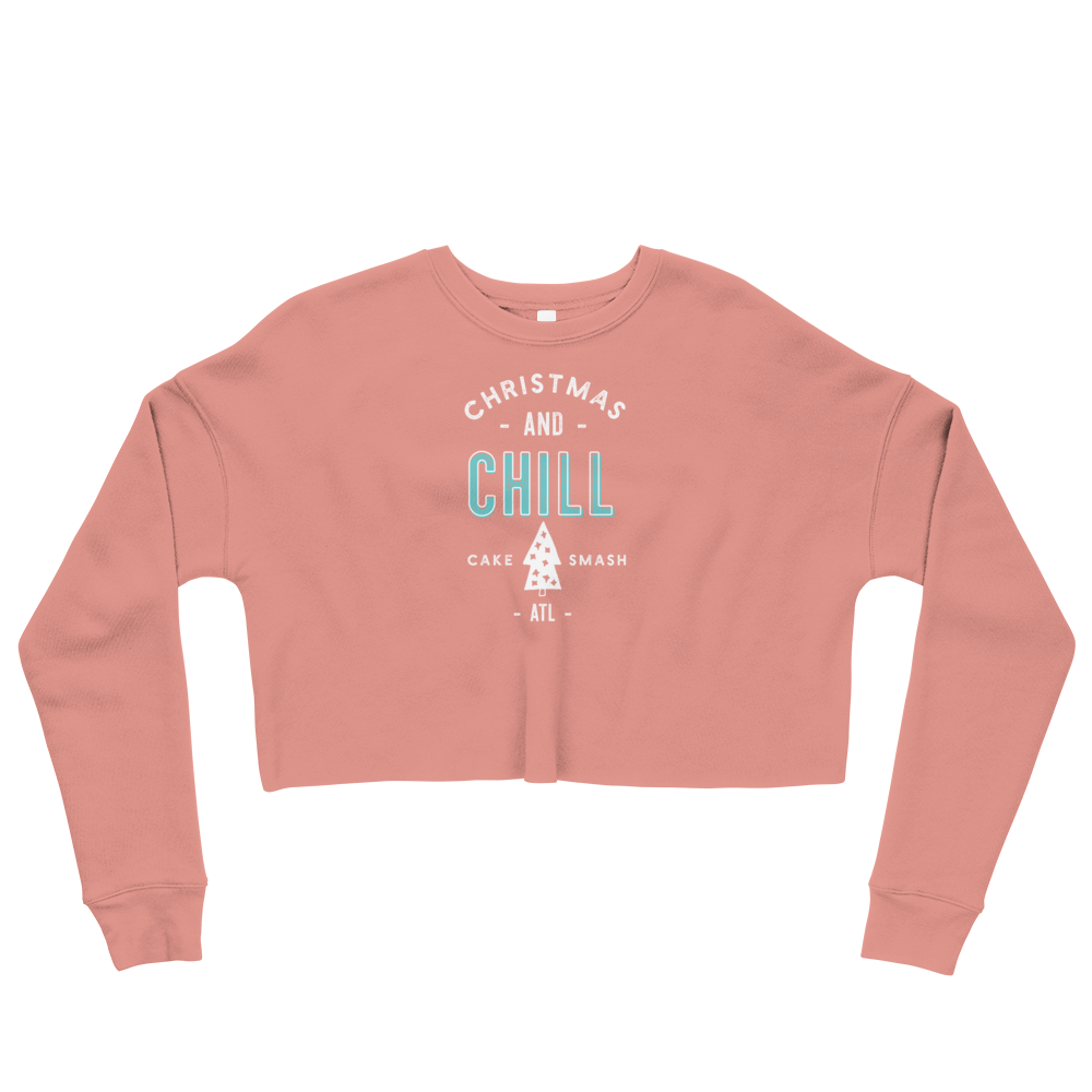 Christmas And Chill - Crop Sweatshirt