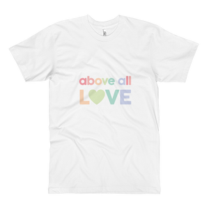 Above All Love - Unisex Fine Jersey Tall T-Shirt