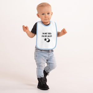 Not Tired - Embroidered Baby Bib