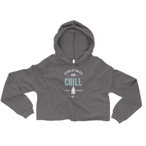 Christmas And Chill - Crop Hoodie