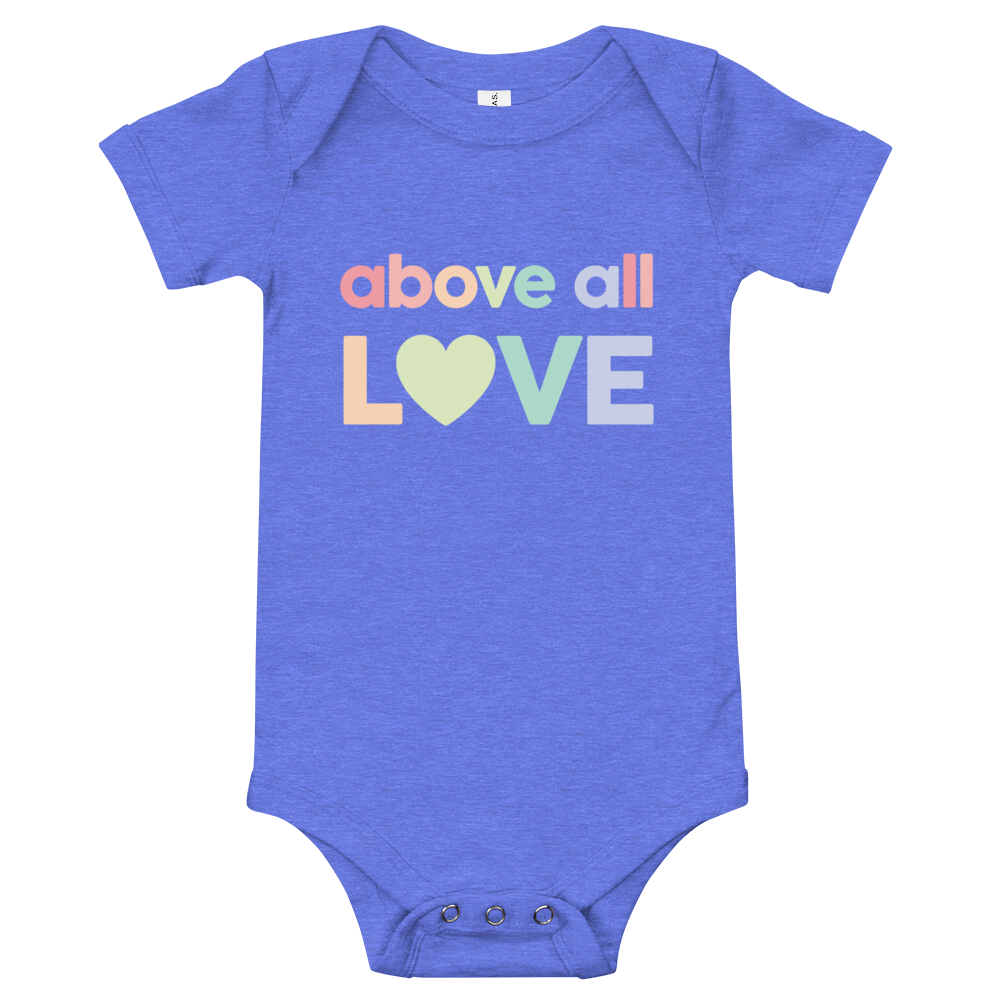 Above All Love - Baby Onesie