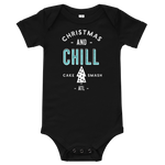 Christmas And Chill - Baby Onesie