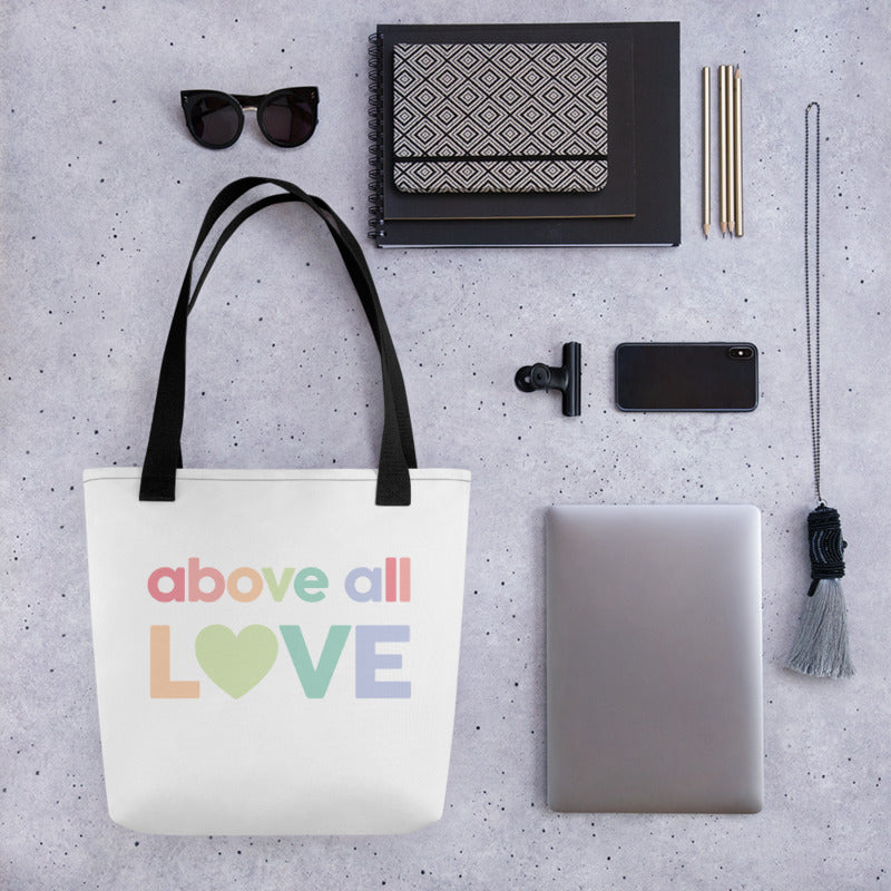 Above All Love - Tote Bag