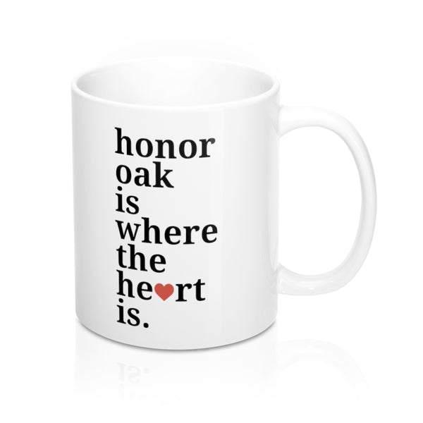 Honor Oak is Where The Heart Is Mug