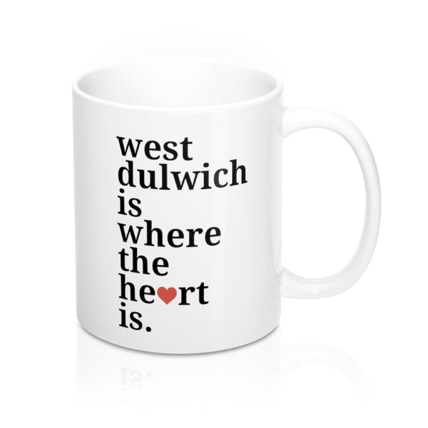 West Dulwich is Where The Heart Is Mug