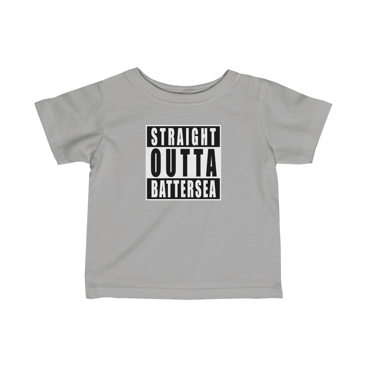 Straigth Outta Battersea Infant T-Shirt