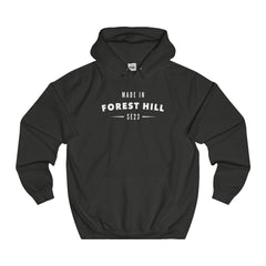Made In Forest Hill Hoodie