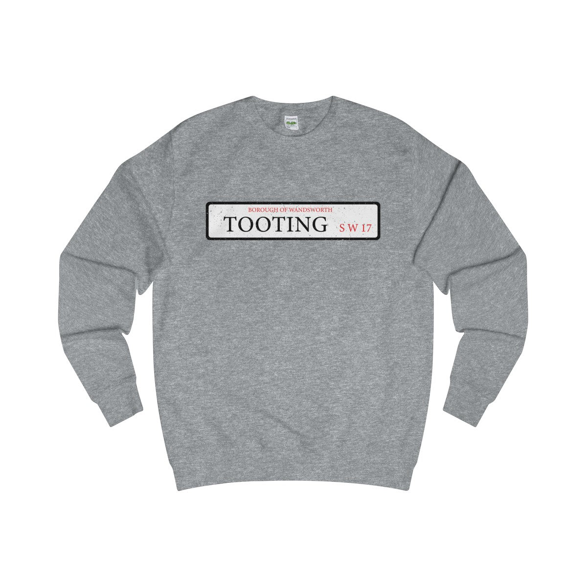 Tooting Road Sign SW17 Sweater
