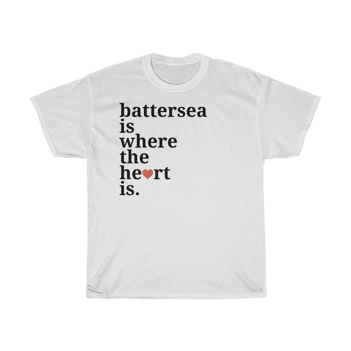 Battersea Is Where The Heart Is T-Shirt