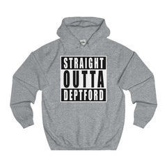 Straight Outta Deptford Hoodie