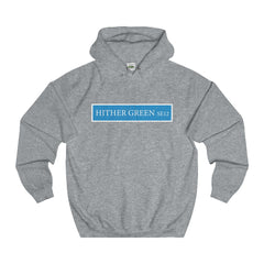Hither Green Road Sign SE12 Hoodie