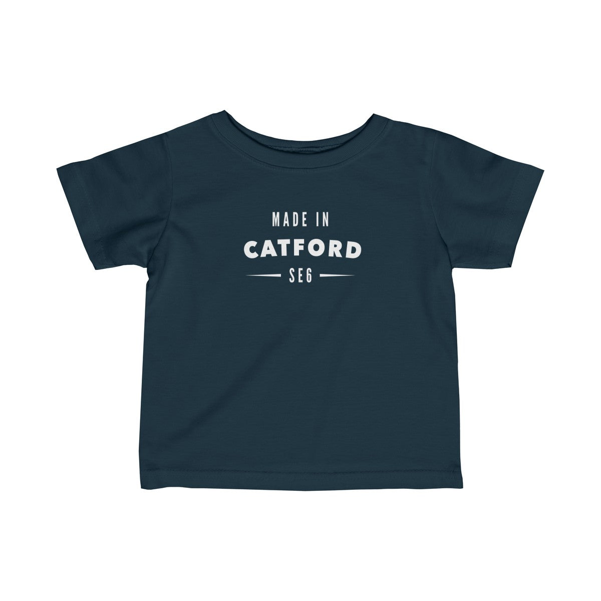 Made In Catford Infant T-Shirt