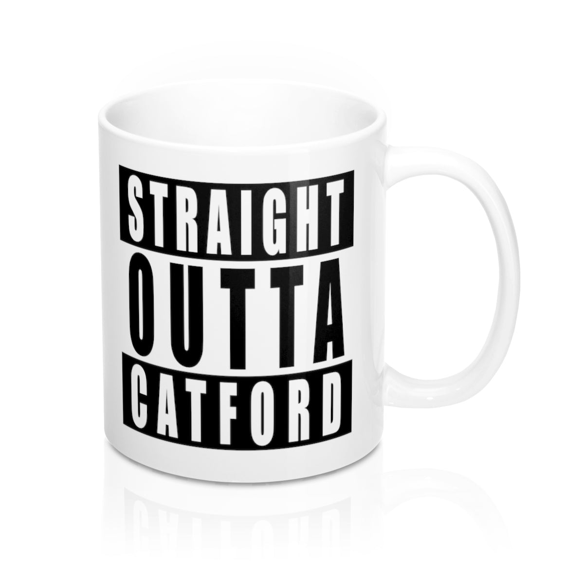 Straight Outta Catford Mug