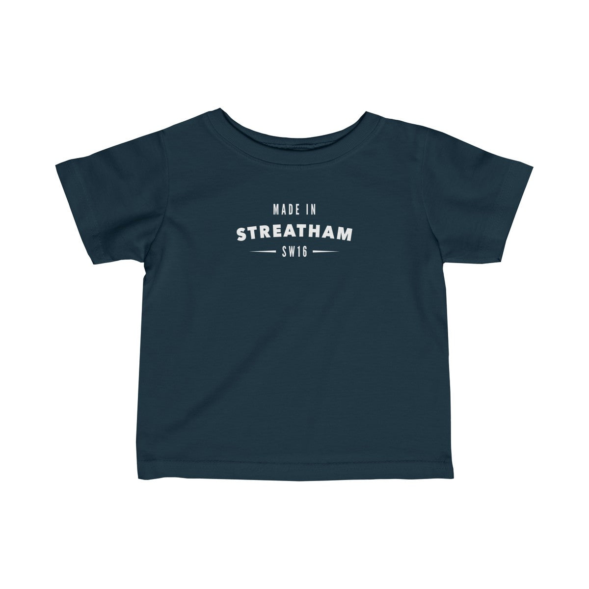 Made In Streatham Infant T-Shirt