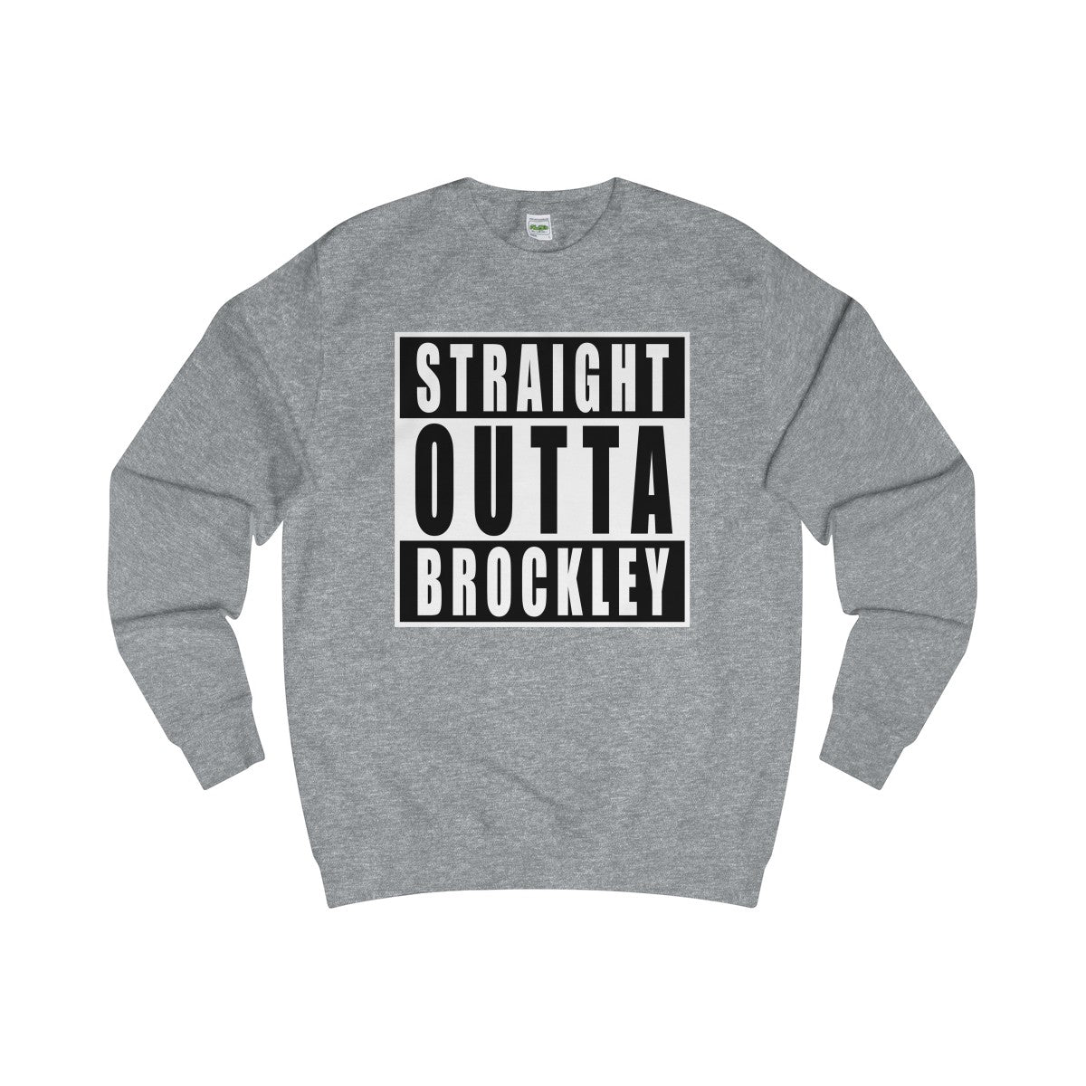 Straight Outta Brockley Sweater