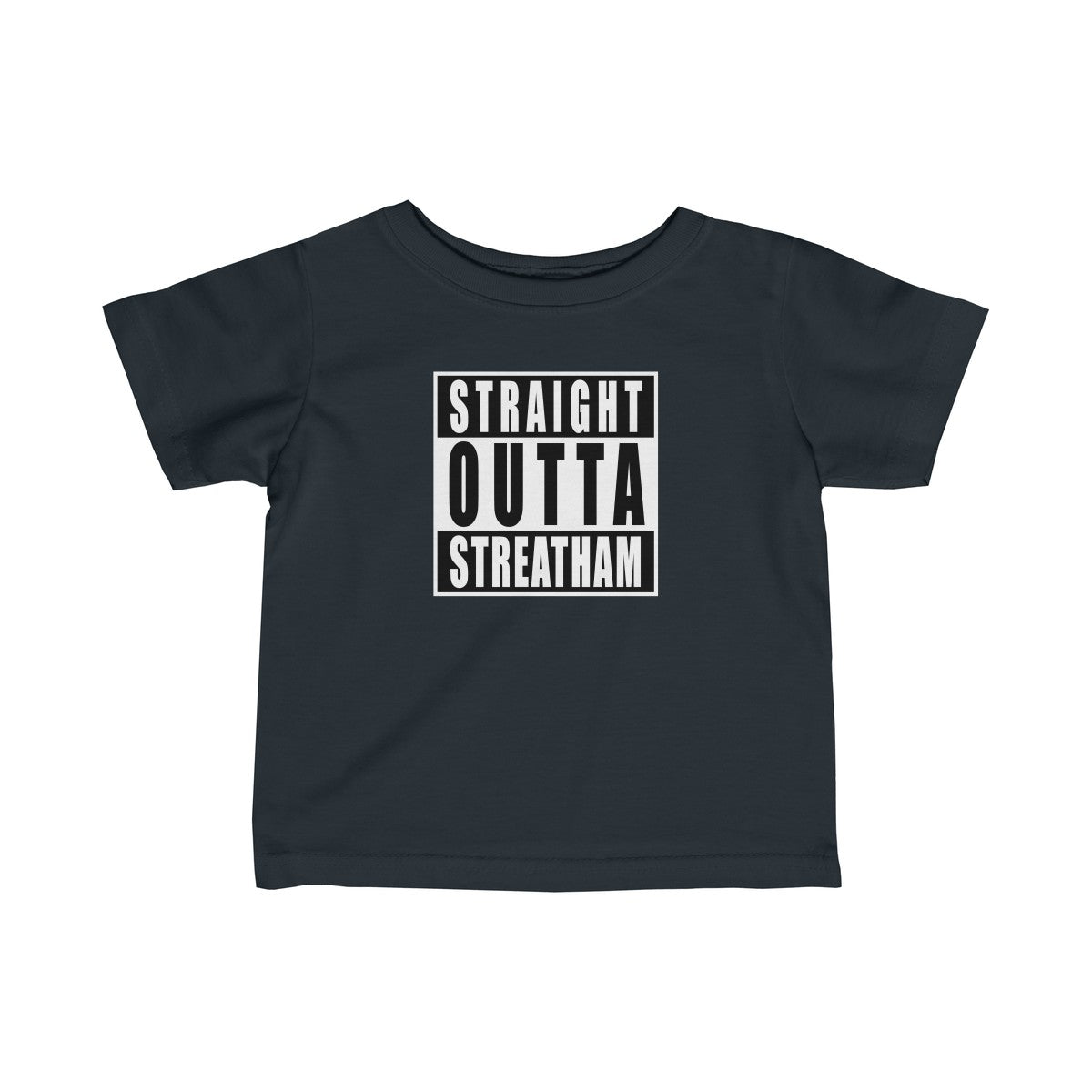 Straight Outta Streatham Infant T-Shirt
