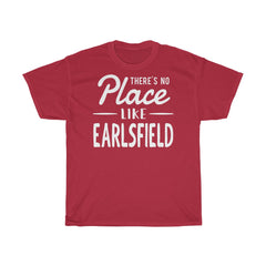 There's No Place Like Earlsfield Unisex T-Shirt